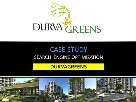 DURVAGREENS CASE STUDY SEARCH ENGINE OPTIMIZATION.