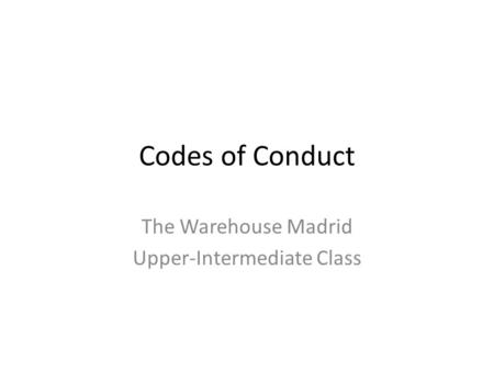 The Warehouse Madrid Upper-Intermediate Class