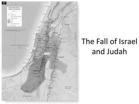 The Fall of Israel and Judah