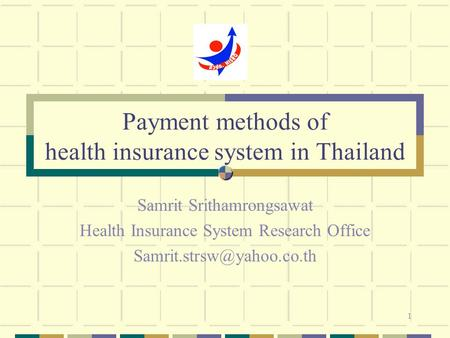 Payment methods of health insurance system in Thailand