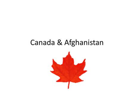 Canada & Afghanistan. The mission Canada is in Afghanistan to help Afghans rebuild their country as a stable, democratic and self-sufficient society.