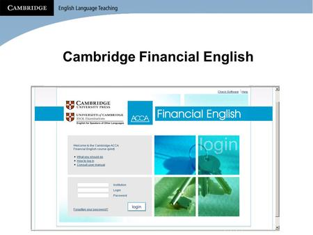 Cambridge Financial English. Blended Learning What is it and how it might help you?