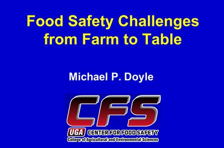 Food Safety Challenges from Farm to Table