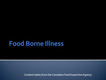 Content taken from the Canadian Food Inspection Agency.