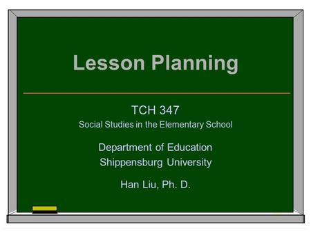 Lesson Planning TCH 347 Department of Education