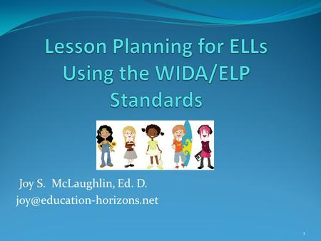 Lesson Planning for ELLs Using the WIDA/ELP Standards
