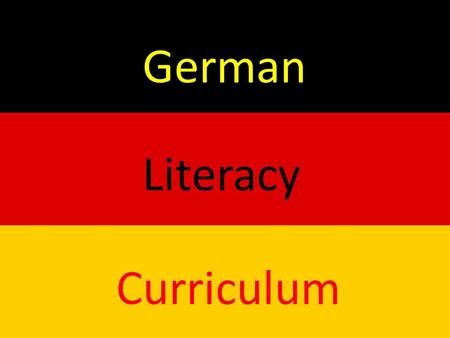 German Literacy Curriculum. We expect students coming into Second Grade to be able to do the following: -Recognize alphabet letters (names and sounds),