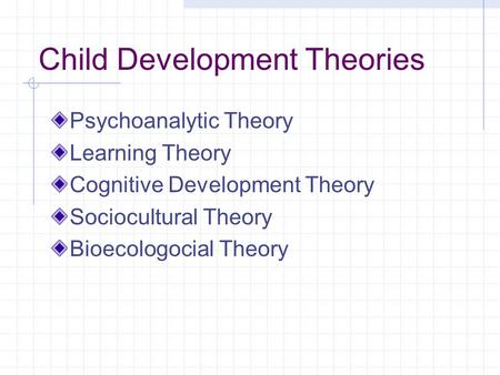 Child Development Theories