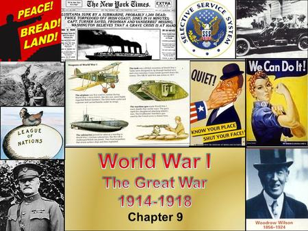 Chapter 9. Causes of World War 1 in Euope World War 1 started in Europe in 1914, but the U.S.A. would not become involved until 1917. Major causes of.
