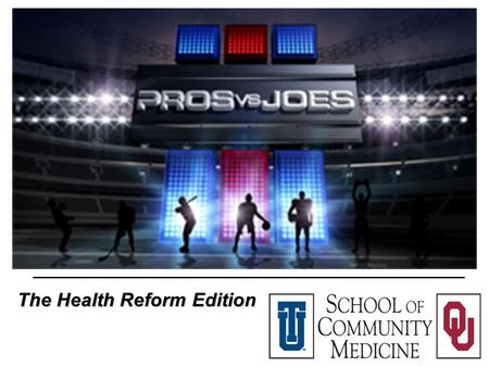 The Health Reform Edition. The Game Show….. that is not a game Rules: Question on health reform is asked. Joes (audience) allowed to provide an answer,
