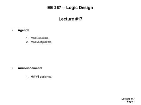EE 367 – Logic Design Lecture #17