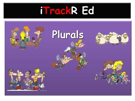 iTrackR Ed PluralsPlurals Twitter Education Tweet what you learnt in your last lesson summarising in less than 140 characters Tweet what you learnt in.