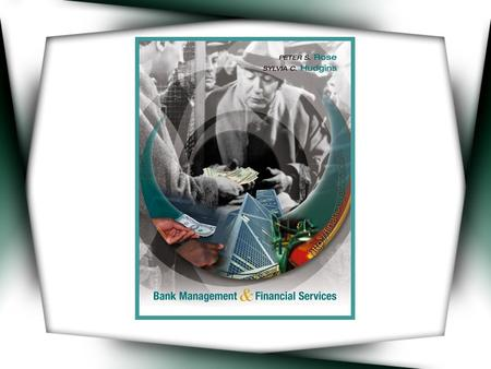 CHAPTER THREE  The Organization and Structure of Banking and The Financial Services Industry