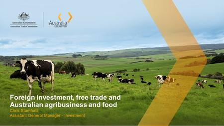Foreign investment, free trade and Australian agribusiness and food