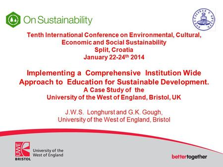 Tenth International Conference on Environmental, Cultural, Economic and Social Sustainability Split, Croatia January 22-24 th 2014 Implementing a Comprehensive.