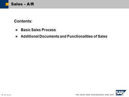 Sales - A/R Contents: Basic Sales Process