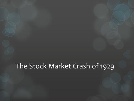 causes of the stock market crash of 1929 essay The stock market crash of 1929 essays: over 180,000 the stock market crash of 1929 essays, the stock market crash of 1929 term papers, the stock market crash of 1929 research paper, book reports 184 990 essays, term and research papers available for unlimited access.
