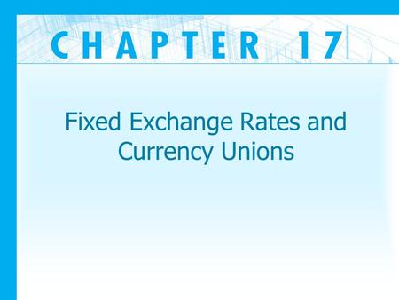 Fixed Exchange Rates and Currency Unions. Introduction Why would a government buy or sell foreign exchange? How does the overall economy and economic.