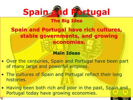 Spain and Portugal The Big Idea
