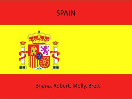 SPAIN Briana, Robert, Molly, Brett. Economy Gross Domestic Product: $1.556 trillion Annual growth rate: 1.3%. Per capita GDP: $33,100 Average exchange.