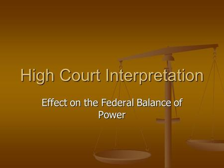 High Court Interpretation