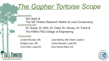 The Gopher Tortoise Scope