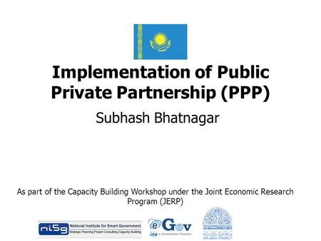 Implementation of Public Private Partnership (PPP)