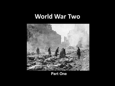 World War Two Part One. Appeasement Following the rearmament of the German Army by Hitler, the government's of France and Britain began negotiations with.