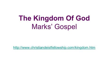 The Kingdom Of God Marks' Gospel
