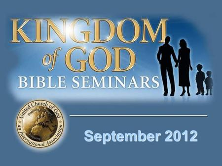 "September 2012. ""The time is fulfilled, and the Kingdom of God is at hand. Repent, and believe in the gospel."""