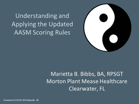 Understanding and Applying the Updated AASM Scoring Rules