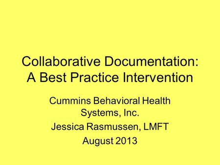 Collaborative Documentation: A Best Practice Intervention