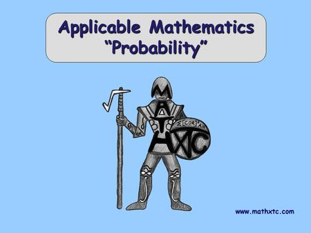 "Www.mathxtc.com Applicable Mathematics ""Probability"""
