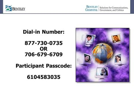 Dial-in Number: 877-730-0735 OR 706-679-6709 Participant Passcode: 6104583035.