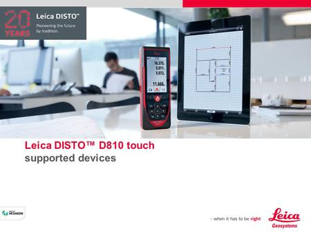Leica DISTO™ D810 touch supported devices. Leica DISTO™ D810 touch - supported iOS devices Leica DISTO™ D810 touch Leica DISTO™ sketch.