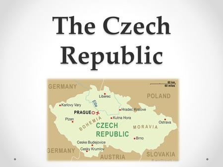 The Czech Republic. Do you recognize these places? Read the description and guess what the place is and where it is.