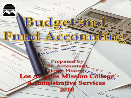 Budget Unrestricted – Basic/General (Fund 10100) –10209 Summer Session –10099 Winter Intersession –60006 Cafeteria –70007 Child Development –80008 Book.