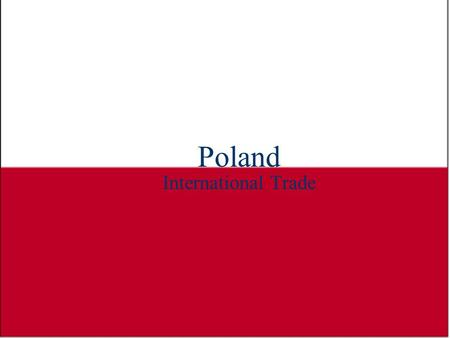 Poland International Trade