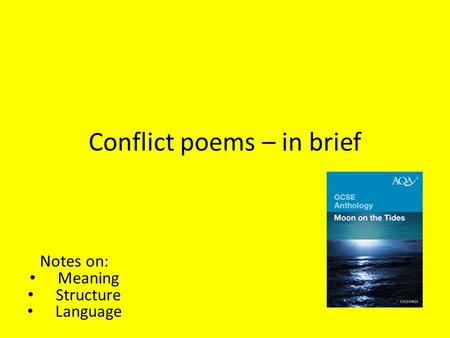 Conflict poems – <strong>in</strong> brief