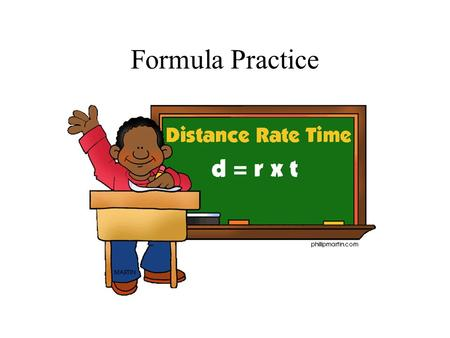 Formula Practice Find the area for the figure below. 12 m 6 m Answer: #1.