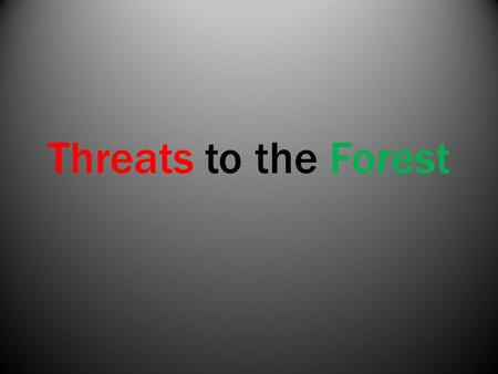 Threats to the Forest. ID our common forest Pests.