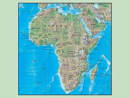 SOUTH SUDAN. SS7G1 The student will locate selected features of Africa.