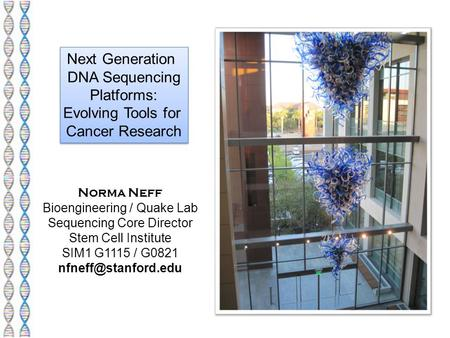 Next Generation DNA Sequencing Platforms: Evolving Tools for