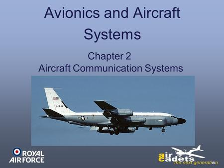 Avionics and Aircraft Systems Chapter 2 Aircraft Communication Systems.