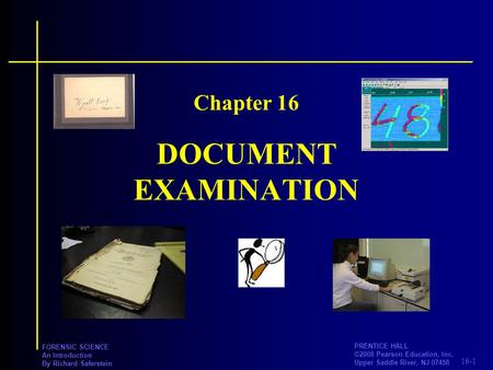 Chapter 16 DOCUMENT EXAMINATION.