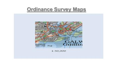 Ordinance Survey Maps.