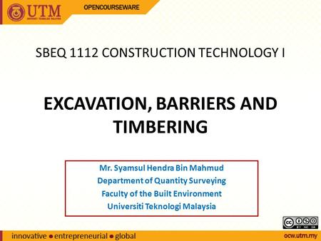 EXCAVATION, BARRIERS AND TIMBERING