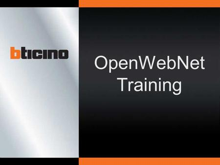 OpenWebNet Training.