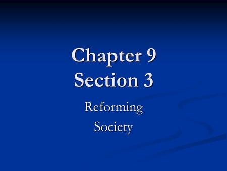 Chapter 9 Section 3 ReformingSociety. Cleaning Up the City Clubs and reform groups asked the government for help to rid the cities of garbage, regulate.