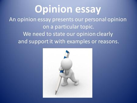 personal opinion essay topics List of easy essay topics for plagiarism checker essay topics essay but interesting contents of your work and the presence of your personal opinion on.